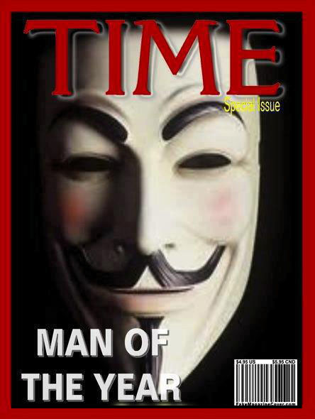 Anonymous ~ Time Magazine Man of the Year, 2012: