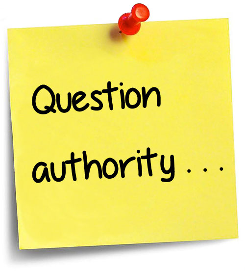 """Image: """"Question authority . . ."""""""